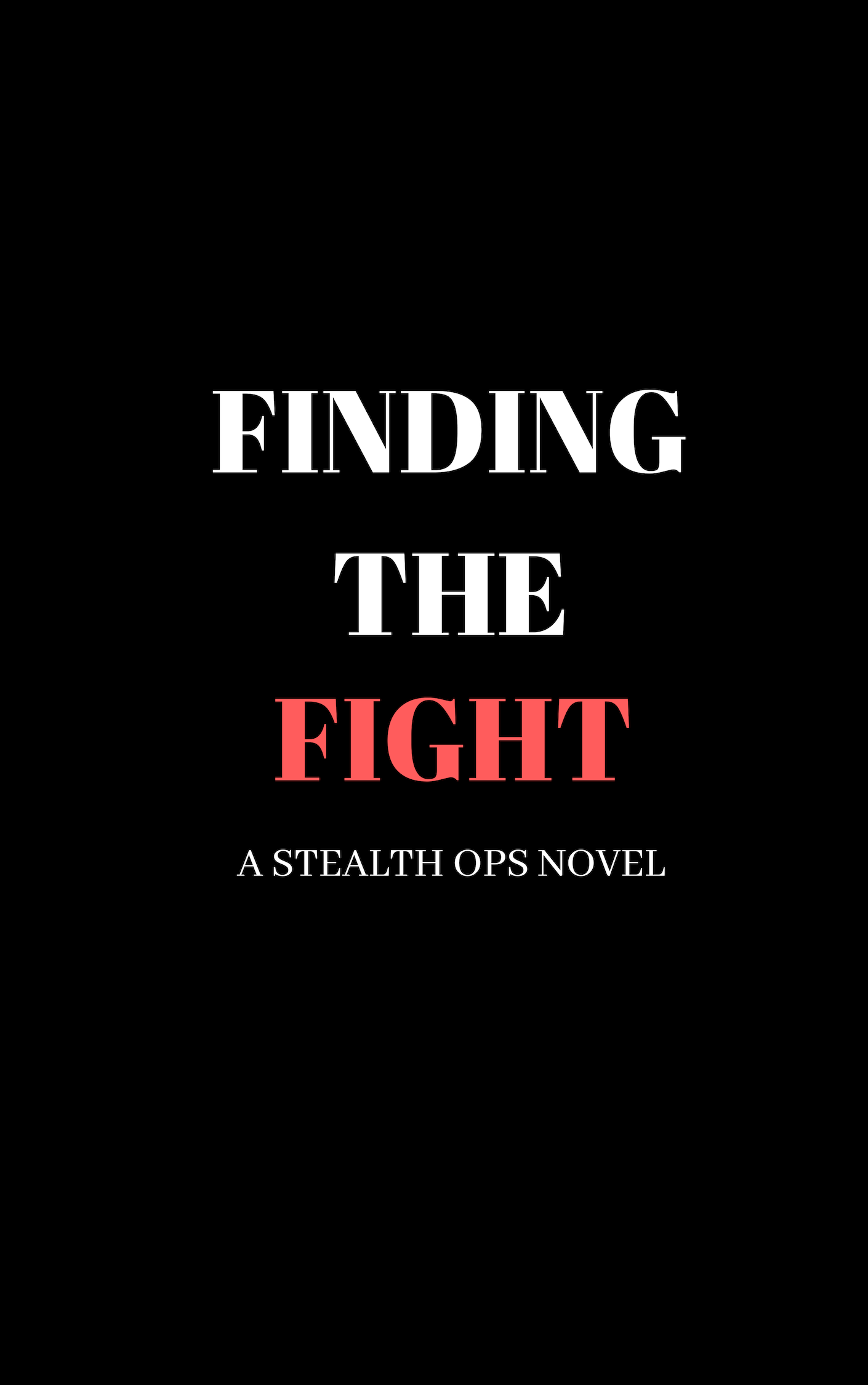 Finding the Fight